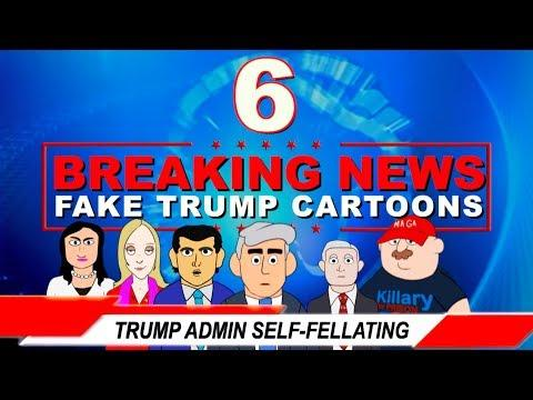 BREAKING NEWS 6: Trump Admin Self-Fellating