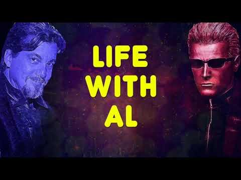 """Life With Al"""