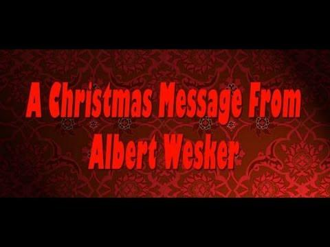 An Albert Wesker Christmas Message