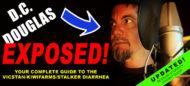 * * * DC DOUGLAS EXPOSED! * * * (Twitter, Vic Mignogna, Bathrooms, KiwiFarms, a Stalker & #IStandWithVic)